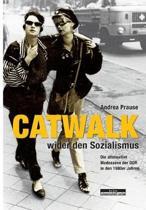 Catwalk wider den Sozialismus