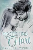 Protecting My Hart