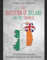 The Partition of Ireland and the Troubles