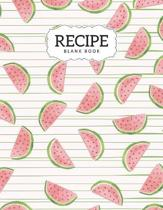 Recipe Blank Book: Blank Recipe Book To Write In, Picture Space, Collect the Favorite Family Recipes in Your Own Custom Record Cookbook,