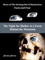 The Night for Shelter at a Farm Behind the Mountain