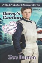 Darcy's Caution Large Print Edition