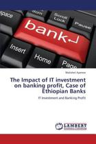 The Impact of It Investment on Banking Profit, Case of Ethiopian Banks