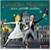 Comedies Musicales Pour Petites Ore