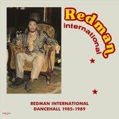Redman International Dancehall 1985-1989