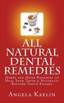 All Natural Dental Remedies
