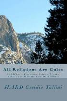 All Religions Are Cults