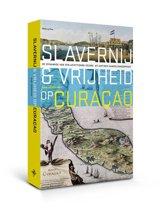 Slavernij en vrijheid op Curaçao