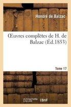 Oeuvres Compl�tes de H. de Balzac. T17