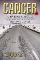 Cancer A 9 Year Struggle