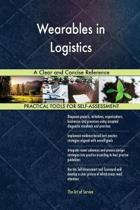 Wearables in Logistics a Clear and Concise Reference