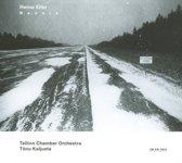 Eller: Neenia / Tõnu Kaljuste, Tallinn Chamber Orchestra
