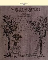 A Dish of Apples - Illustrated by Arthur Rackham