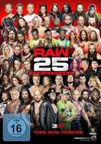 Raw 25th Anniversary - Then.Now.Forever