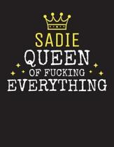 SADIE - Queen Of Fucking Everything
