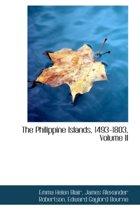 The Philippine Islands, 1493-1803, Volume II