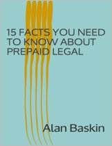 15 Facts You Need to Know About Prepaid Legal