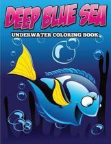 Deep Blue Sea Underwater Coloring Book