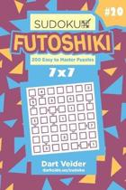 Sudoku Futoshiki - 200 Easy to Master Puzzles 7x7 (Volume 20)