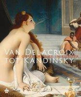 Van Delacroix Tot Kandinsky