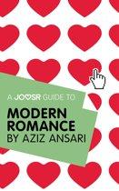 A Joosr Guide to... Modern Romance by Aziz Ansari