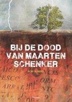 Bij de dood van Maarten Schenker