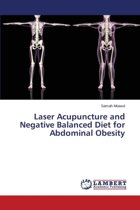 Laser Acupuncture and Negative Balanced Diet for Abdominal Obesity