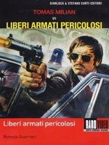Liberi Armati Pericolosi (1976) (dvd)