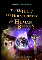 Sermons on Genesis(I) - The Will of the Holy Trinity for Human Beings