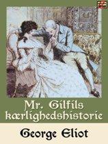 Mr. Gilfils kærlighedshistorie