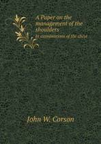A Paper on the Management of the Shoulders in Examinations of the Chest