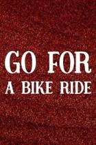 Go For A Bike Ride