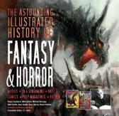 The Astounding Illustrated History of Fantasy & Horror