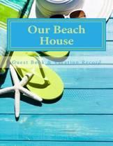 Our Beach House