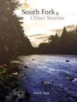 South Fork & Other Stories