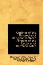 Outlines of the Philosophy of Religion