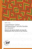 L'Appellation ''je ne Th rapeutique'' Est-Elle Fond e Ou Usurp e ?