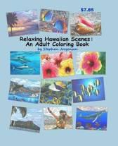 Relaxing Hawaiian Scenes