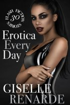Erotica Every Day: 30 Flash Fiction Stories