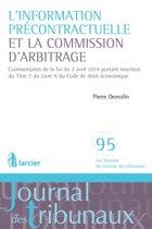 L'information précontractuelle et la Commission d'arbitrage