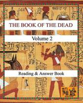The Book of the Dead (Volume 2) Reading & Answer Book