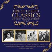 Great Gospel Classics: Songs of Praise & Worship, Vol. 3