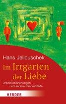 Im Irrgarten der Liebe