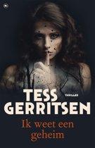 Boek cover Rizzoli & Isles 12 - Ik weet een geheim van Tess Gerritsen (Onbekend)