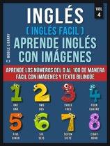 Inglés ( Inglés Facil ) Aprende Inglés con Imágenes (Vol 4)