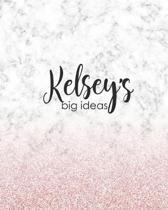 Kelsey's Big Ideas: Personalized Notebook - 8x10 Lined Women's Journal