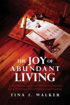 The Joy of Abundant Living