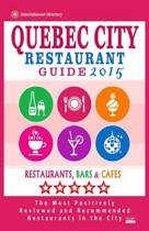 Quebec City Restaurant Guide 2015