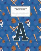Primary Composition Notebook Grades K-2 Story Journal A