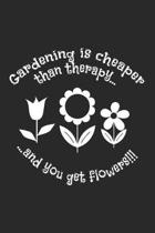 Gardening is cheaper than therapy and you get flowers!!!